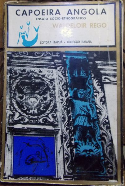 O livro Capoeira Angola, da autoria de Waldeloir Rego, e publicado na Bahia em 1968, é geralmente reconhecido como um livro fundamental para o estudo da capoeira