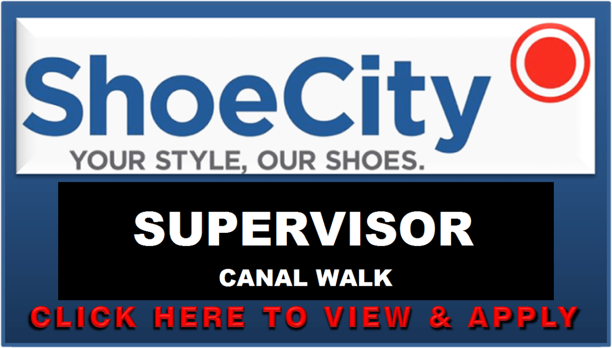 SHOE CITY SUPERVISOR CANAL WALK