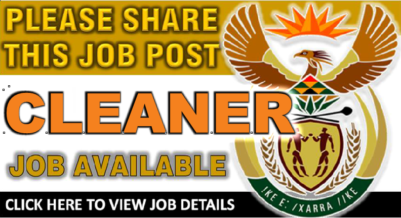 CLICK HERE TO SEE HOW TO APPLY – CLEANER POSITION AVAILABLE