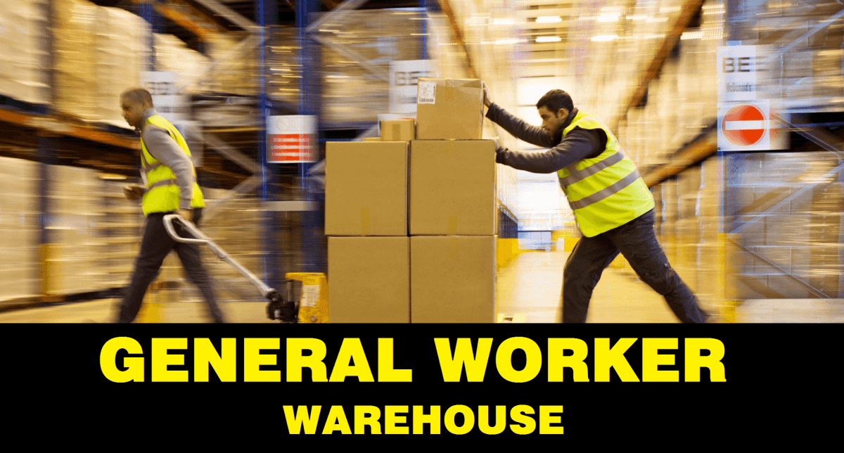 GENERAL WORKER POSITION AVAILABLE TO WORK IN WAREHOUSE
