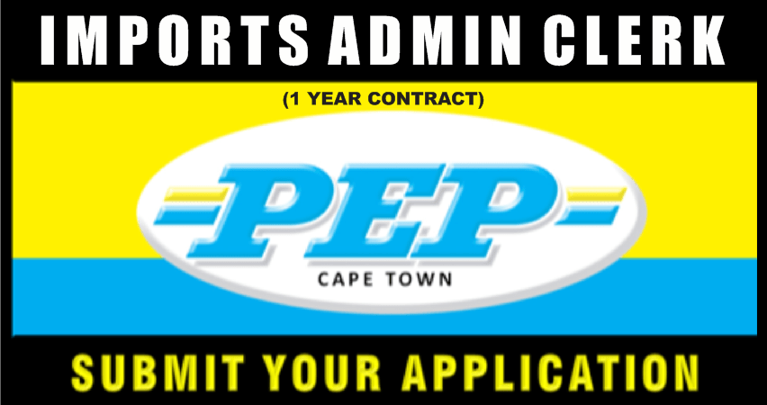 IMPORTS ADMIN CLERK (1 YEAR CONTRACT – CAPE TOWN)