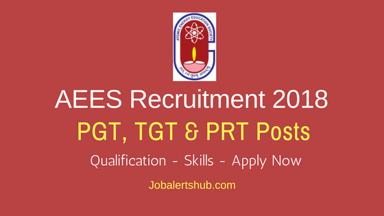 Atomic Energy Education Society 2018 PGT, TGT & PRT Posts – 50 Vacancies | Higher Secondary, Bachelors/ Masters Degree | Apply Now