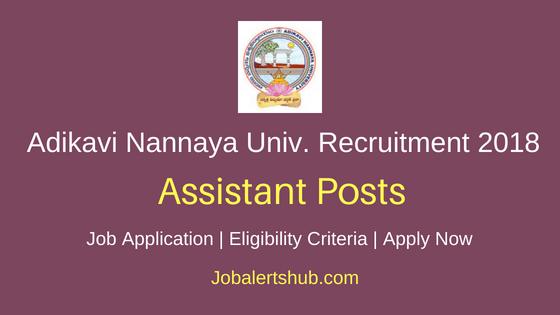 Adikavi Nannaya University 2018 Field Assistant Jobs – 01 Post | PG | Apply Now