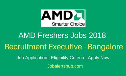 AMD 2018 Bangalore Recruitment Executive Freshers Jobs | Any Graduation, MBA | Apply Now