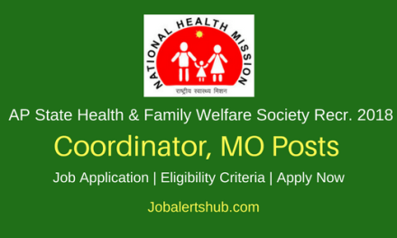 Andhra Pradesh State Health & Family Welfare Society 2018 Coordinator, MO & Other Posts – 06 Vacancies | Diploma, Degree, MBBS, MD | Apply Now