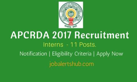APCRDA 2017 Recruitment   Intern – 11 Vacancies   M.Tech   Apply Now