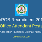 Andhra Pragathi Grameena Bank 2018 Attendant Multi Purpose/ Messengers Cum Sweepers Posts – 75 Vacancies | 8th Class | Apply Now