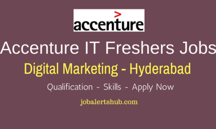 Accenture Hyderabad Freshers Digital Marketing 2018 Vacancies | Any Graduate/ Post Graduate | Apply Now