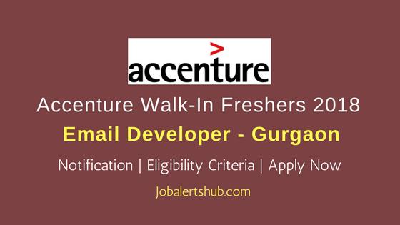 Accenture 2018 Freshers Gurgaon Email Developer Jobs   Graduate   Walkin: 07th April, 2018