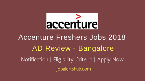 Accenture Bangalore Freshers AD Support 2018 Jobs   Graduation   Apply Now