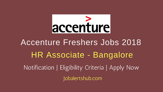 Accenture 2018 HR Associate Freshers Jobs Bangalore | Graduate or PG | Apply Now