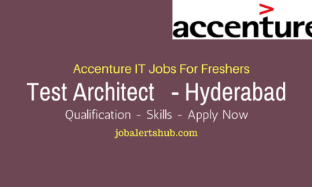 Accenture Recruitment 2017 Fresher | Test Architect Post | Degree | Apply Now
