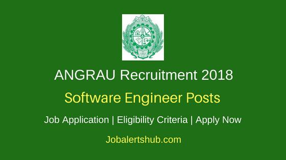 Acharya N.G. Ranga Agricultural University (ANGRAU) 2018 Software Engineer Post – 01 Vacancy | Degree/Master Degree | Walk In