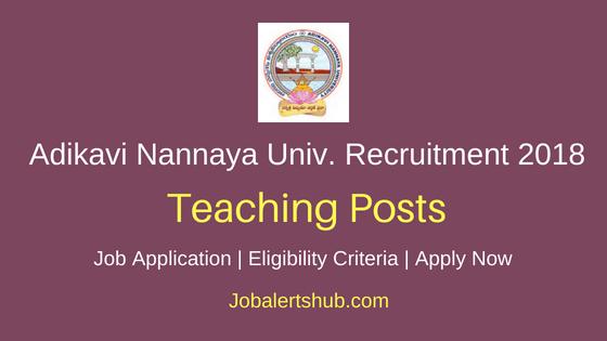 Adikavi Nannaya University (AKNU) 2018 Teaching Posts | NET/APSET/Ph.D/M.Tech | Apply Now