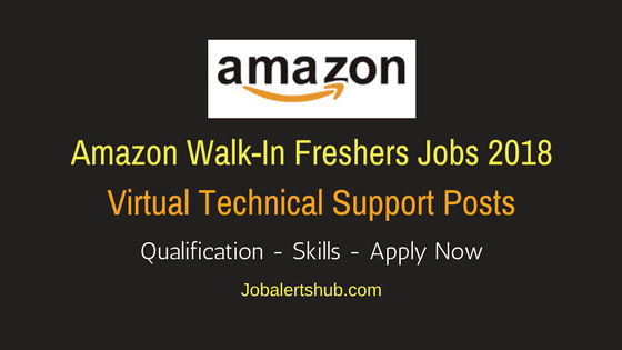 Amazon Virtual Technical Support Freshers 2018 Vacancies | 12th/Degree/PG | Hyderabad | Apply Now