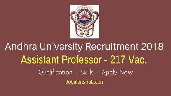 Andhra University Recruitment 2018 | Assistant Professor – 217 Vacancies | Graduation/Post Graduation/PhD | Apply Now