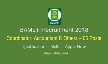 BAMETI Recruitment 2018   Coordinator, Accountant, Computer Operator – 05 Posts   Degree & PG   Apply Now @ bameti.org