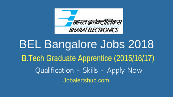 BEL Bangalore Jobs 2018 | Graduate Apprentice | BE/ B.Tech | Apply Now