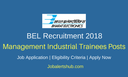 BEL 2018 Management Industrial Trainees Posts – 06 Vacancies   Any Degree, CA/ ICWAI   Apply Now