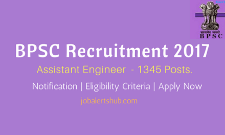 BPSC Recruitment 2017   Assistant Engineer – 1345 Vacancies   Diploma/B.Tech   Apply Now