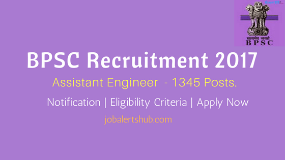 BPSC Recruitment 2017 | Assistant Engineer – 1345 Vacancies | Diploma/B.Tech | Apply Now
