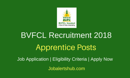 Brahmaputra Valley Fertilizer Corporation Limited (BVFCL) 2018 Trade Apprentice Jobs – 17 Vacancies | HSLC + ITI | Apply Now