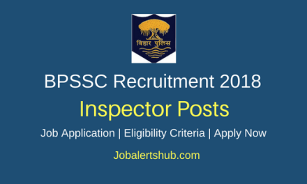 Bihar Police Subordinate Services Commission (BPSSC) 2018 Excise Sub Inspector Posts – 126 Vacancies | Graduate | Apply Now