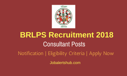 BRLPS 2018 Recruitment For Consultant Posts – 08 Vacancies | PG | Apply Now