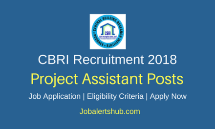 Central Building Research Institute 2018 Project Asst, JRF, Project Technician & SRF Posts – 25 Vacancies   Diploma, Degree, Master Degree, PG   Apply Now