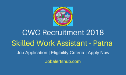 CWC Recruitment For Skilled Work Assistant Posts – 22 Vacancies  10th/ITI   Apply Now
