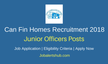 Can Fin Homes Recruitment 2018 Junior Officers Posts – 125 Vacancies | Graduation| Apply Now