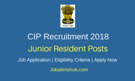 Central Institute of Psychiatry (CIP) Recruitment 2018 Junior Resident & Senior Resident Posts – 25 Vacancies | MBBS and Postgraduate Degree/Diploma | Walkin