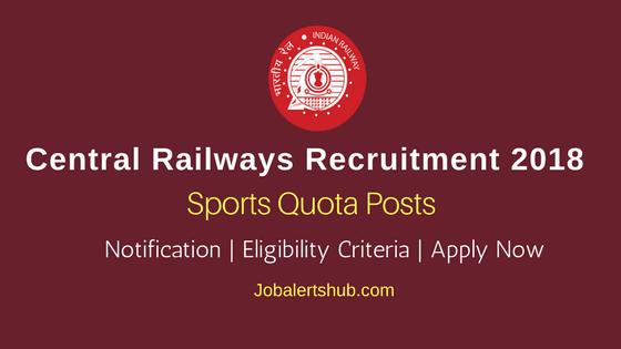 Central Railways Level 5/4 & Level 3/2 Sports Quota Posts – 21 Jobs | 10th, 12th, ITI, Diploma, Degree | Apply Now
