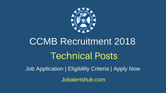 CSIR – Centre for Cellular and Molecular Biology (CCMB) 2018 Technical Officer Recruitment – 05 Vacancies   BE/B. Tech/ M.Sc   Apply Now