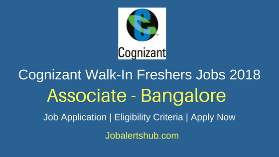 Cognizant Freshers Walk-In Process Executive (Associate) 2018 Vacancies | Bangalore | Graduation | Walk-In: 17th – 18th May'18