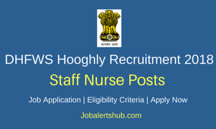District Health & Family Welfare Samiti (DHFWS) Hooghly 2018 Staff Nurse, Laboratory Technician, MO & Other Posts – 112 Vacancies | 10th, 12th, MLT/ DMLT, Degree, Master Degree, CA/ ICWA, PG, MBA | Apply Now