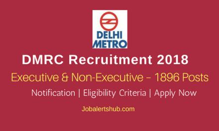 DMRC Posts 2018 | Executive & Non-Executive – 1896 Posts | ITI/Diploma/Degree/PG | Apply Now @ delhimetrorail.com