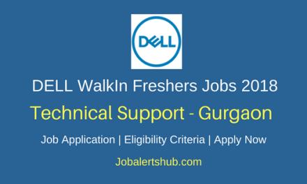 Dell Walk-In Freshers Technical Support 2018 Vacancies | Gurgaon | UG, Graduation | WalkIn: 12th – 13th March'18
