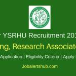 Dr YSRHU Venkatramannagudem 2018 Teaching, Research Associate Posts – 30 Vacancies | Degree, Master Degree, Ph.D | Apply Now