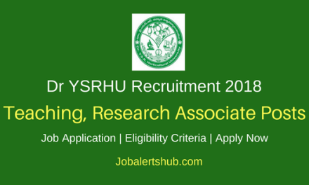 Dr YSRHU Venkatramannagudem 2018 Teaching, Research Associate Posts – 30 Vacancies | Degree, Master Degree, Ph.D | Apply Now