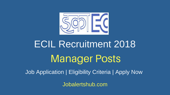 Electronics Corporation of India Limited (ECIL) 2018 General Manager, Additional General Manager, Accounts Officer  & Other Posts – 14 Vacancies   Degree, PG, CA/ICWA   Apply Now