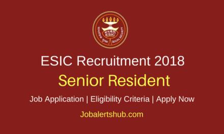 Employees State Insurance Corporation (ESIC) Karnataka 2018 Recruitment Senior Residents, Junior Residents & Tutors Posts – 47 Vacancies   M.B.B.S, PG Degree or Diploma   Walkin