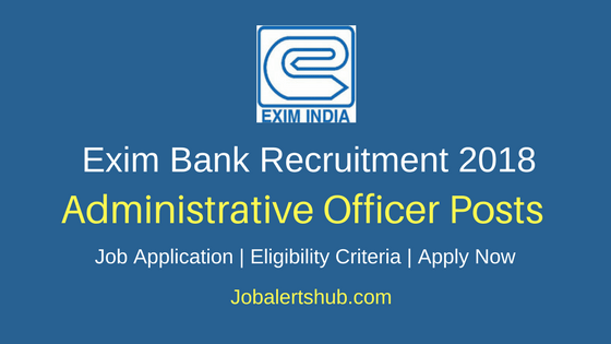 Exim Bank 2018 Administrative Officer Posts – 05 Vacancies | Any Graduation | Apply Now
