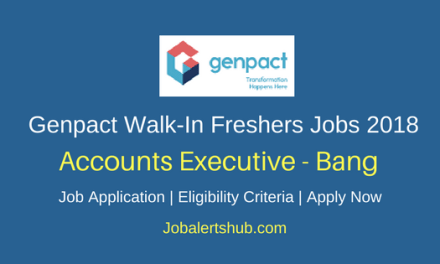 Genpact Bangalore Walk-In Freshers Accounts Executive 2018 Vacancies| BBM, B.COM, BA, Bsc | Walk-In: 14th March – 16th March'18