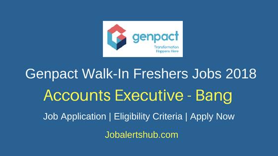 Genpact Bangalore Walk-In Freshers Accounts Executive 2018 Vacancies| BBM, B.COM, BA, Bsc | Walk-In: 14th March – 16th March'18