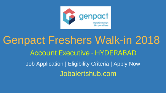 Genpact Freshers Walk-Ins 2018 | Accounts Process | B.com / M.com, CA Dropouts | Hyderabad | Walk-In: 28th Feb – 1st March, 2018