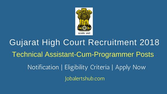 Gujarat High Court Technical Assistant-cum-Programmer Jobs – 04 Vacancies | Degree/MCA| Apply Now