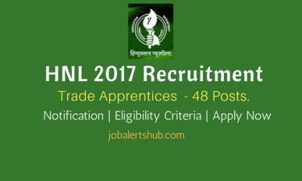 HNL 2017 Recruitment   Trade Apprentices – 48 Vacancies   ITI   Apply Now