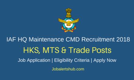IAF HQ Maintenance Command 2018 HKS, MTS & Trade Group C Posts – 145 Vacancies  10th, 12th, ITI  Apply Now