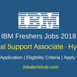 IBM Hyderabad Technical Support Associate 2018 Jobs | Bachelor's Degree | Walkin: 19th to 21st April'18
